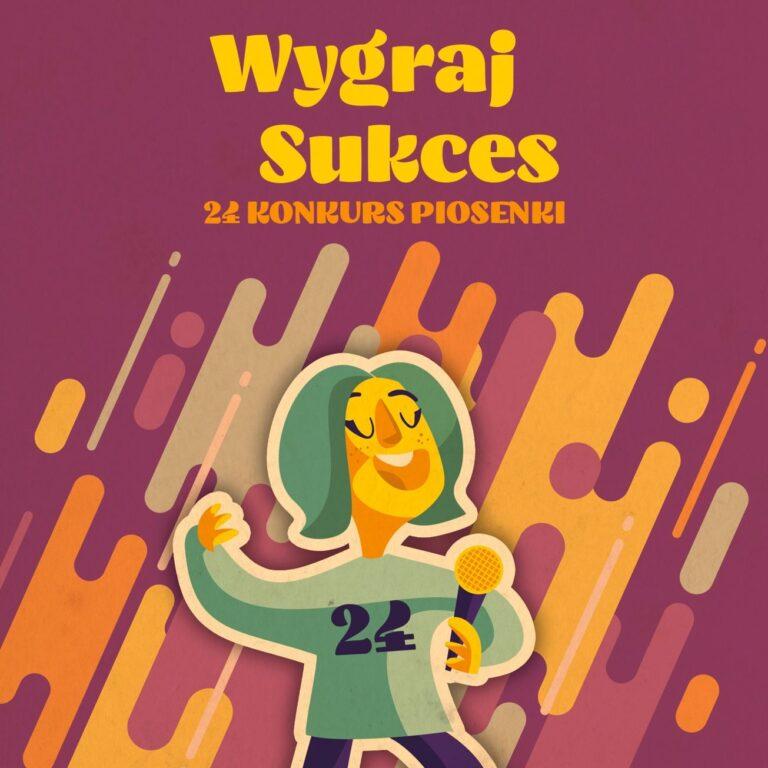 Zdjęcie przedstawia narysowaną postać śpiewającą do mikrofonu. Na górze obrazka widnieje napis Wygraj Sukces 24. Konkurs Piosenki