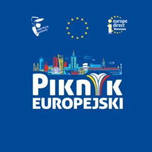 Zdjęcie przedstawia kontury budynków miejskich. Pod nimi widnieje napis Piknik Europejski. Nad budynkami od lewej znak Zakochaj się w Warszawie, logo Unii Europejskiej i znak Europe Direct Warszawa.