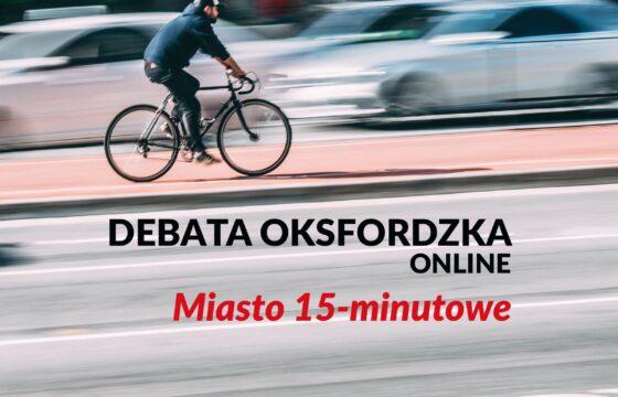 Mężczyzna jadący na rowerze po ulicy, pod zdjęciem napis Debata oksfordzka online Miasto 15-minutowe