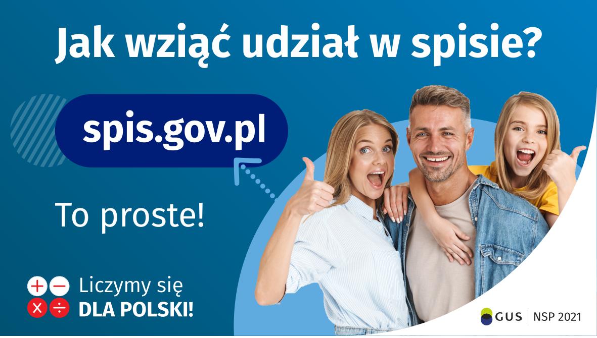Kobieta, mężczyzna, dziecko - wszyscy są uśmiechnięci. Napis: Jak wziąć udział w spisie? spis.gov.pl To proste!