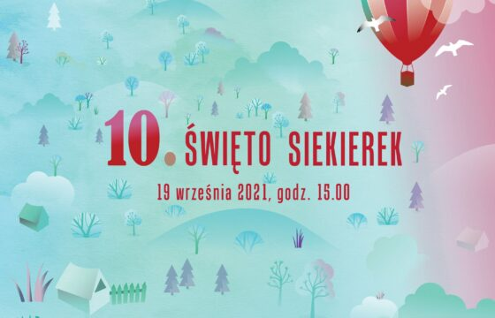 Grafika projektu 10 Święto Siekierek - na całej powierzchni rysunki domków i drzew, w prawym górnym rogu balon latający.